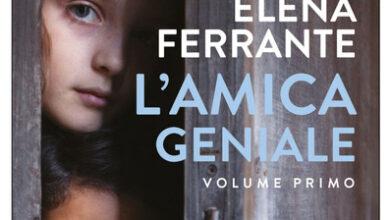 Photo of L'amica geniale: dal romanzo alla serie televisiva