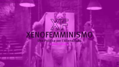 "Photo of Xenofemminismo – ""Se la natura è ingiusta, cambiala!"""