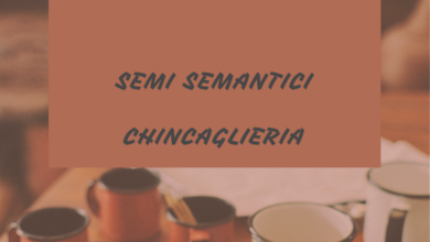 Photo of Semi semantici: chincaglieria