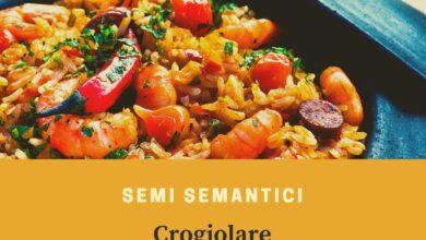 Photo of Semi semantici: Crogiolare