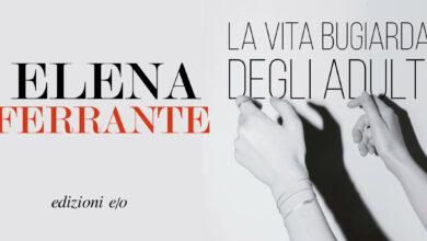 """Photo of Lettura d'ingrandimento: """"La vita bugiarda degli adulti"""" di Elena Ferrante"""