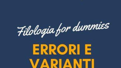 Photo of Filologia for Dummies – Errori e Varianti