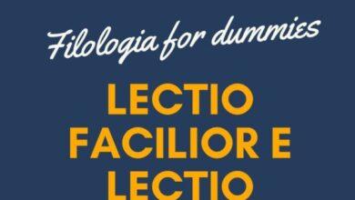 Photo of Filologia for Dummies – Lectio facilior e Lectio difficilior
