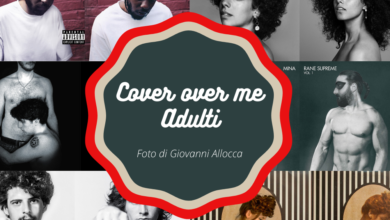 Photo of Cover over me Adulti – Foto di Giovanni Allocca