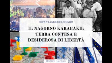 Photo of Il Nagorno Karabakh: terra contesa e desiderosa di libertà