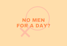 Photo of No Men For A Day? Ecco cosa farebbero le donne