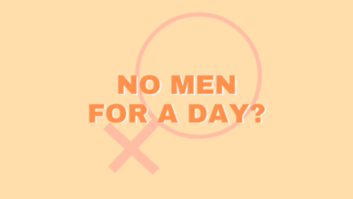 Photo of No Men For A Day? Ecco cosa farebbero le donne