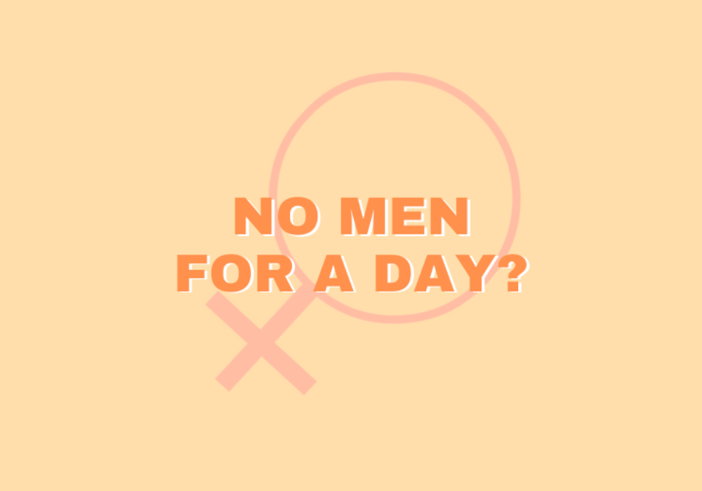 No Men For A Day