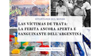 Photo of Las Víctimas de Trata: la ferita ancora aperta e sanguinante dell'Argentina