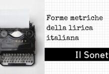 Photo of Forme metriche della poesia lirica: il sonetto