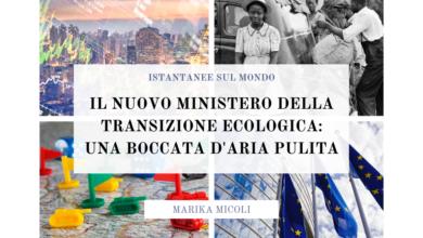 Photo of Il nuovo Ministero della transizione ecologica: una boccata d'aria pulita