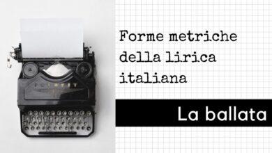 Photo of Forme metriche della poesia lirica: La ballata