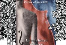"""Photo of """"Della stessa sostanza dei padri – Poesie al Maschile"""" istantanee per illuminarci"""