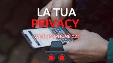 Photo of La tua privacy vale un iPhone12?