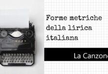 Photo of Forme metriche della poesia lirica: La canzone